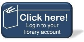 "A blue box with a stylized white book outline that says ""Click here! Login to your library account."""