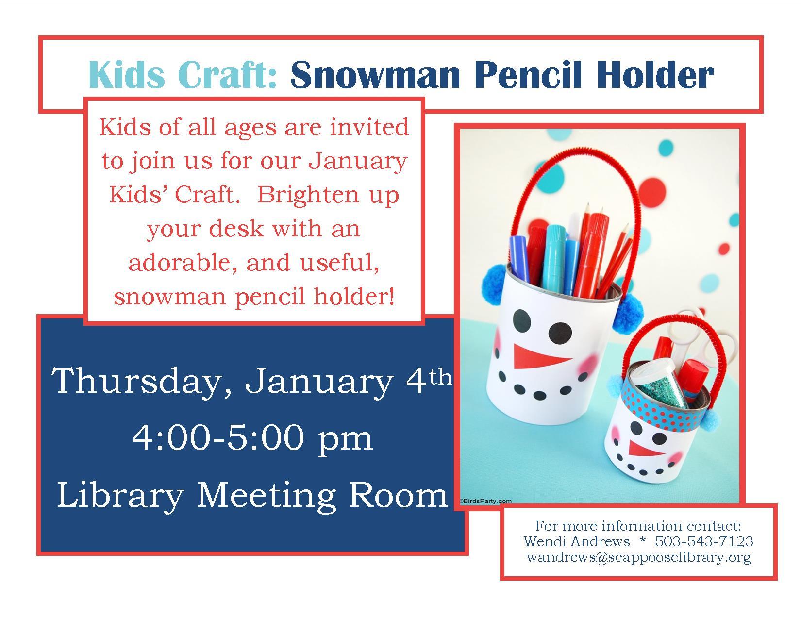 01.04.18 Kids Craft Snowman Pencil Holder.jpg